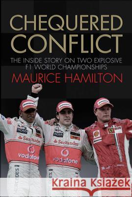 Chequered Conflict Maurice Hamilton 9781847372680