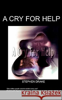 A Cry for Help S. Drake 9781847470010