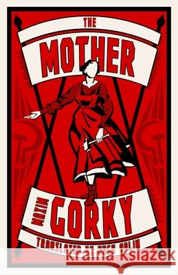 The Mother Gorky Maxim 9781847498533
