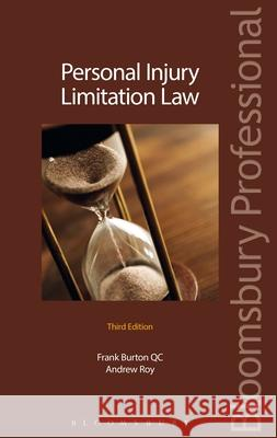 Personal Injury Limitation Law: Third Edition Frank Burton 9781847669841