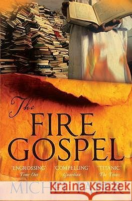 Fire Gospel Michel Faber 9781847672797