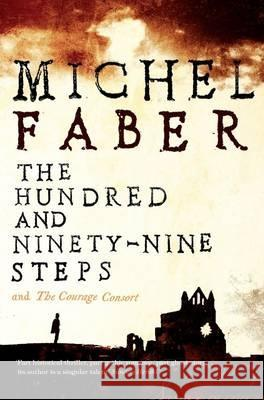 Hundred and Ninety-nine Steps Michel Faber 9781847678911