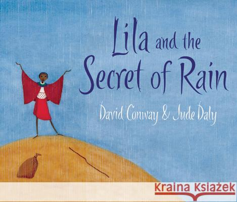 Lila and the Secret of Rain David Conway 9781847800350