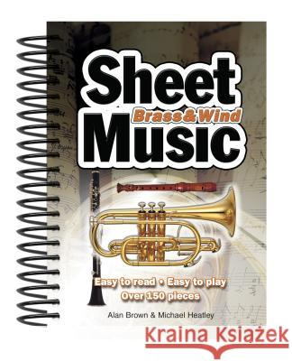 Brass & Wind Sheet Music: Easy to Read, Easy to Play Alan Brown 9781847865342