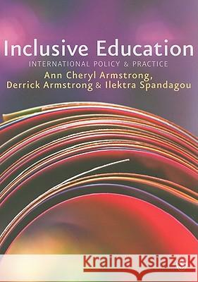 Inclusive Education: International Policy & Practice A Armstrong 9781847879417 0