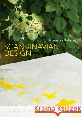 Scandinavian Design: Alternative Histories   9781847889126