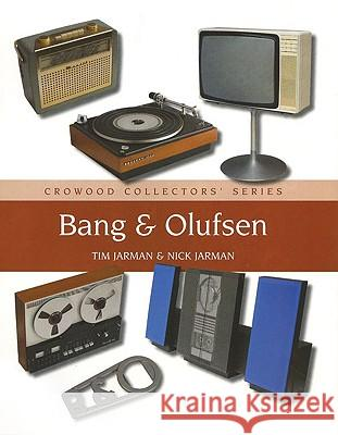 Bang & Olufsen Tim Jarman 9781847970688