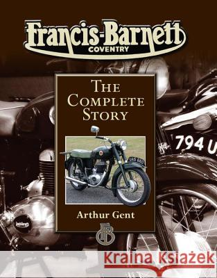 Francis-Barnett Coventry: The Complete Story  9781847972460