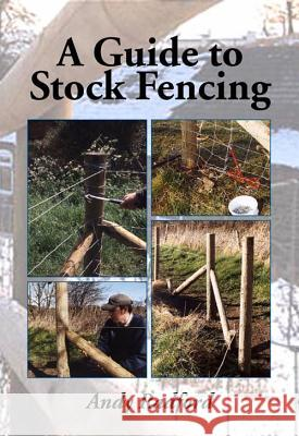 A Guide to Stock Fencing Andy Radford Petrus Va 9781847976130