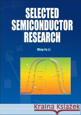 Selected Semiconductor Research Li Ming Fu 9781848164062