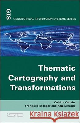 Thematic Cartography : Thematic Cartography - 3 V Set Colette Cauvin Francisco Escobar Aziz Serradj 9781848211094