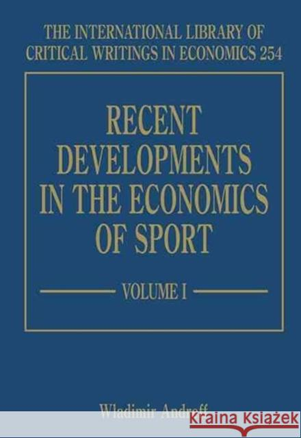 Recent Developments in the Economics of Sport  9781848444362