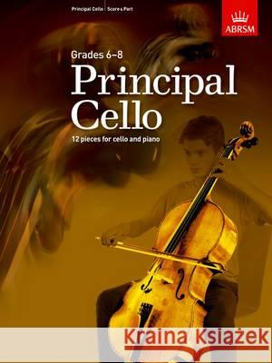 Principal Cello 12 Repertoire Pieces for Cello, Grades 6-8  9781848497467