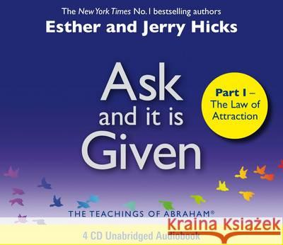 Ask and it is Given The Laws of Attraction Hicks, Esther|||Hicks, Jerry 9781848503779