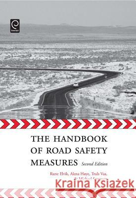 The Handbook of Road Safety Measures: Second Edition Alena Hoye 9781848552500