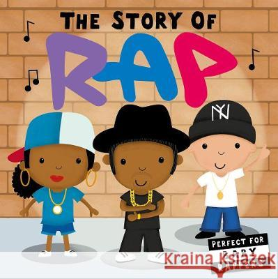 The Story of Rap Lindsey Sagar   9781848578302