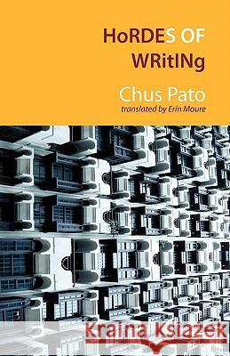 Hordes of Writing Chus Pato Erin Moure 9781848611672