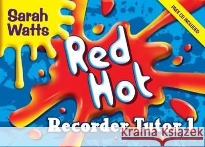 RED HOT RECORDER TUTOR 1  STUDENT COPY  . 9781848670631