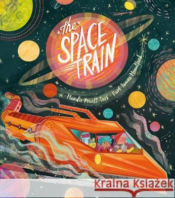 Space Train  Powell-Tuck, Maudie 9781848699458
