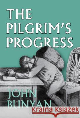 The Pilgrim's Progress John Bunyan 9781848717466