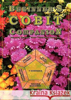 Beginner's Cobit Companion T. Gilling 9781848763081