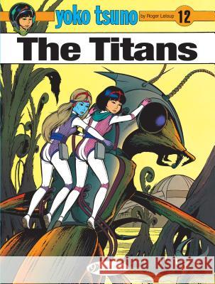 The Titans Roger LeLoup 9781849183505