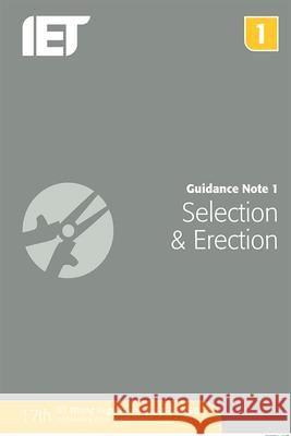 Guidance Note 1: Selection & Erection The Institution of Engineering and Techn 9781849198691