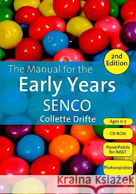 The Manual for the Early Years SENCO Collette Drifte 9781849201582 0