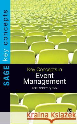 Key Concepts in Event Management Bernadette Quinn 9781849205597