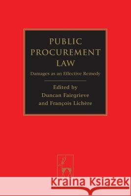 Public Procurement Law: Damages as an Effective Remedy  9781849462174