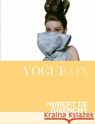 Vogue on Hubert De Givenchy Beyfus Drusilla 9781849493130
