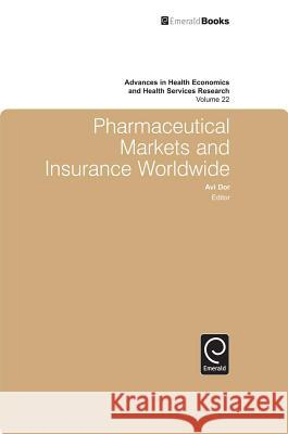 Pharmaceutical Markets and Insurance Worldwide  9781849507165