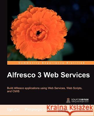 Alfresco 3 Web Services Cei, U; Lucidi, P 9781849511520