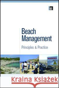 Beach Management : Principles and Practice Allan Williams Anton Micallef A. T. Williams 9781849713078