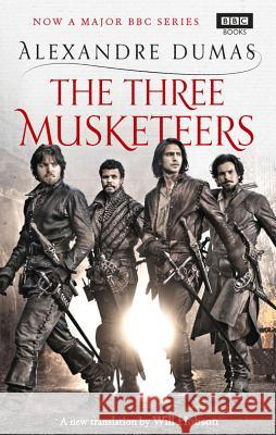 The Three Musketeers Alexandre Dumas 9781849907491 BBC BOOKS