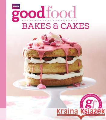 Good Food Bakes & Cakes   9781849908665