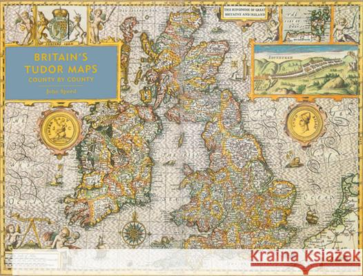 Britain's Tudor Maps: County by County John Speed 9781849943840