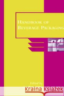 Handbook of Beverage Packaging Geoff A. Giles 9781850759898