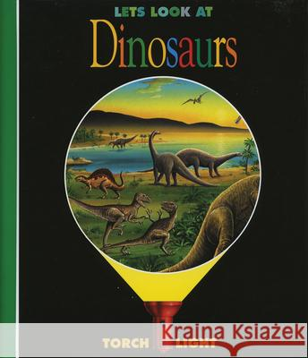 Let's Look at Dinosaurs Claude Delafosse 9781851032808