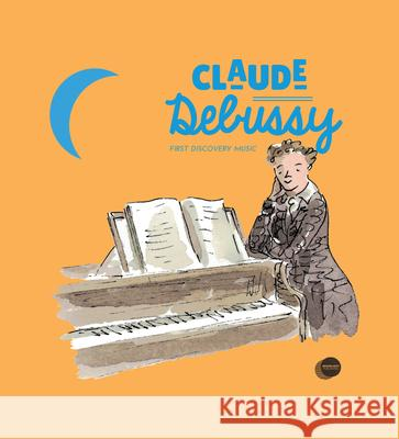 Claude Debussy Pierre Babin Charlotte Voake Michael Cantwell 9781851034475