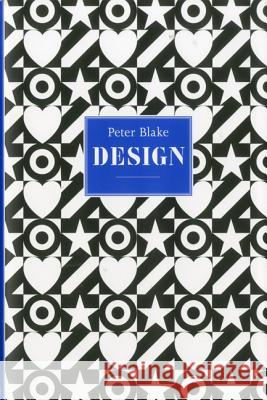 Peter Blake: Design Brian Webb 9781851496181