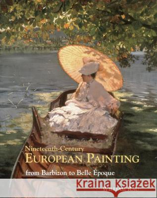 Nineteenth-Century European Painting: From Barbizon to Belle Epoque  9781851497300
