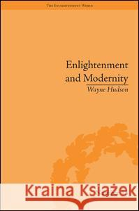 Enlightenment and Modernity: The English Deists and Reform Wayne Hudson   9781851966356