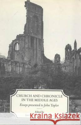 Church and Chronicle in the Middle Ages Ian Wood 9781852850463