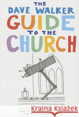 Dave Walker Guide to the Church Dave Walker 9781853117794