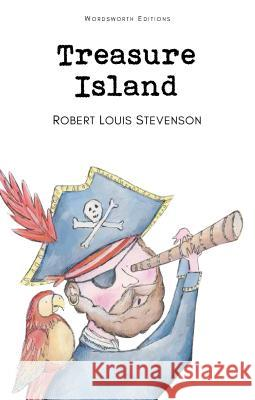Treasure Island Stevenson Robert Louis 9781853261039 WORDSWORTH EDITIONS LTD