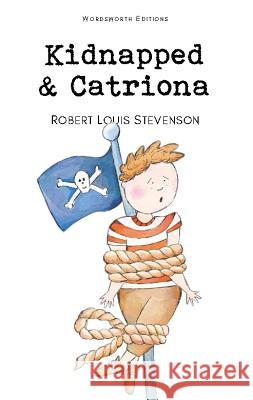 Kidnapped & Catriona Stevenson Robert Louis 9781853261176 0