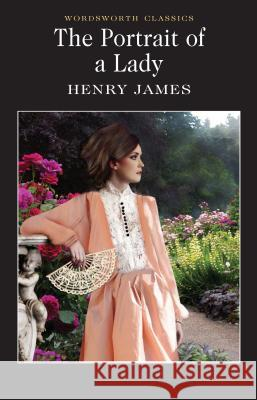The Portrait of a Lady James Henry 9781853261770
