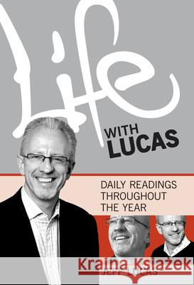 Life with Lucas Vol 1 Jeff Lucas 9781853454400