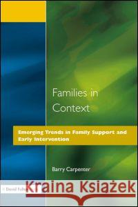 Families in Context Barry Carpenter 9781853464898